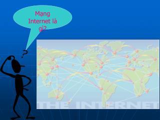 M?ng Internet l� g�?