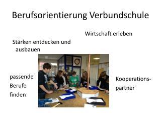 Berufsorientierung Verbundschule
