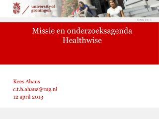 Missie en onderzoeksagenda Healthwise