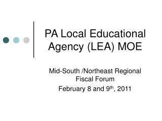 PA Local Educational Agency (LEA) MOE