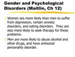 Gender and Psychological Disorders Maitlin, Ch 12