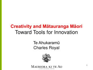 Creativity and Mātauranga Māori Toward Tools for Innovation