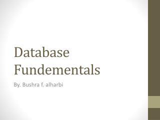 Database  Fundementals
