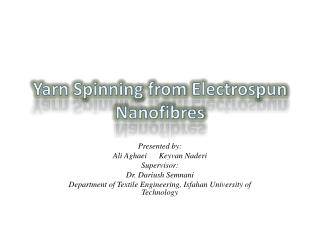 Yarn Spinning from  Electrospun Nanofibres