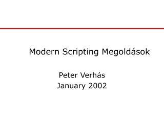 Modern Scripting Megoldások