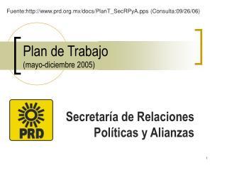 Plan de Trabajo  mayo-diciembre 2005