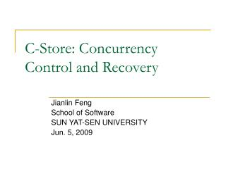 C-Store: Concurrency Control and Recovery