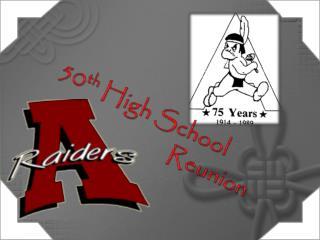 50 th  High School  Reunion