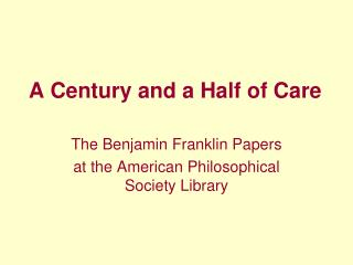 A Century and a Half of Care