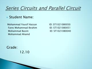 Series Circuits and Parallel Circuit
