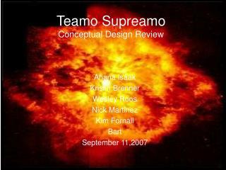 Teamo Supreamo Conceptual Design Review
