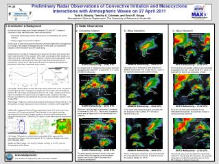 Preliminary Radar Observations of Convective Initiation and Mesocyclone