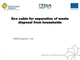 Eco cabin for separation of waste disposal from households