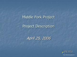 Middle Fork Project  Project Description