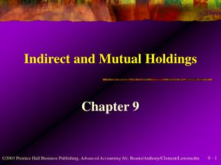 Indirect and Mutual Holdings