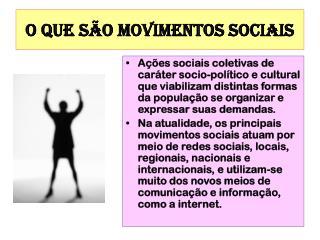 O QUE SÃO MOVIMENTOS SOCIAIS