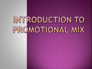 Introduction to Promotional Mix