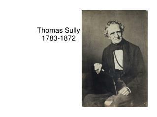 Thomas Sully  1783-1872