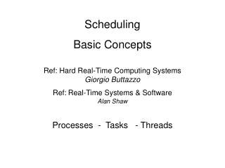 Best Effort Scheduling Algorithms