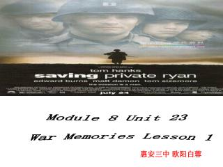 Module 8 Unit 23  War Memories Lesson 1