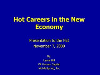 Hot Careers in the New Economy