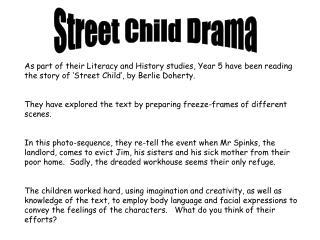 Street Child Drama