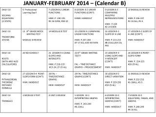 JANUARY-FEBRUARY 2014 – (Calendar B)