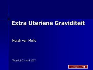 Extra Uteriene Graviditeit
