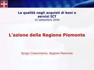 La qualità negli acquisti di beni e servizi ICT 15 settembre 2005
