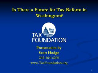 Is There a Future for Tax Reform in Washington?