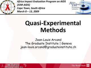 Quasi-Experimental Methods