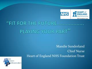 """""""FIT FOR THE FUTURE..................  PLAYING YOUR PART """""""