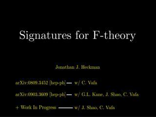 c.f. JJH,  Vafa  et al.. (many papers '08, '09)