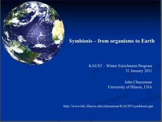 Symbiosis – from organisms to Earth