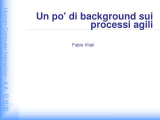 Un po' di background sui processi agili
