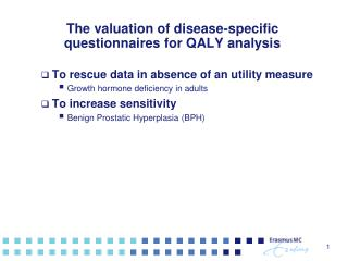 The valuation of disease-specific questionnaires for QALY analysis