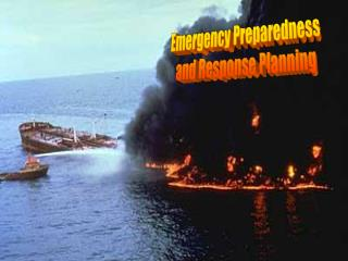 Emergency Preparedness  and Response Planning