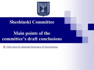 Sheshinski Committee  Main points of the committee s draft conclusions