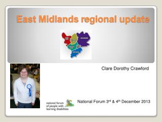 East Midlands  r egional update