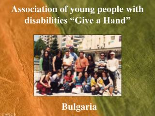 "Association of young people with disabilities ""Give a Hand"""