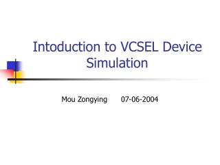 Intoduction to VCSEL Device       Simulation