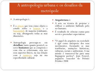 A antropologia urbana e os desafios da metrópole