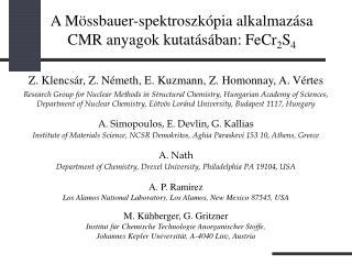 Z.Klencsár, Z. Németh, E.Kuzmann, Z.Homonnay, A.Vértes