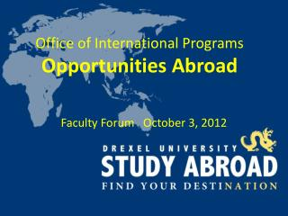 Office of International Programs Opportunities Abroad
