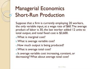 Managerial Economics  Short-Run Production