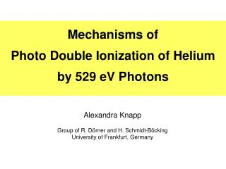 Mechanisms of  Photo Double Ionization of Helium  by 529 eV Photons