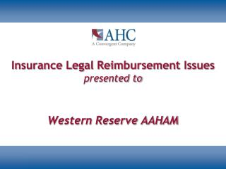 Insurance Legal Reimbursement Issues presented to
