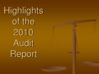 Highlights  of the 2010  Audit  Report