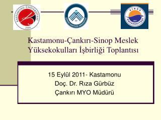 Kastamonu-Çankırı-Sinop Meslek Yüksekokulları İşbirliği Toplantısı