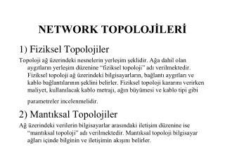 NETWORK TOPOLOJİLERİ